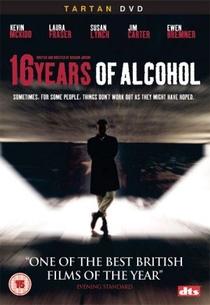 16 Anos de Álcool - Poster / Capa / Cartaz - Oficial 1