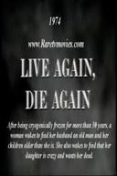 A Ressucitada (Live Again, Die Again)