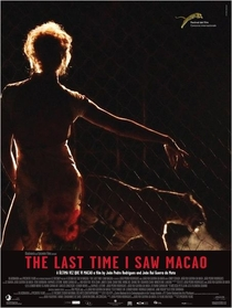 A Última Vez Que Vi Macau - Poster / Capa / Cartaz - Oficial 2