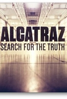 Alcatraz: Em Busca da Verdade (Alcatraz: Search for the Truth)