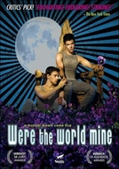 Fosse o Mundo Meu (Were the world mine)