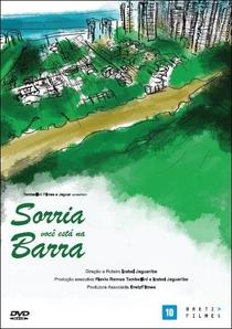 Sorria, Você Está na Barra! - Poster / Capa / Cartaz - Oficial 1