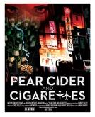 Pear Cider and Cigarettes (Pear Cider and Cigarettes)