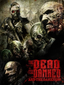 The Dead the Damned and the Darkness - Poster / Capa / Cartaz - Oficial 1