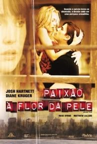 Paixão à Flor da Pele - Poster / Capa / Cartaz - Oficial 3