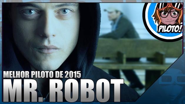 Mr. Robot, seguindo os passos do clube da luta - Piloto