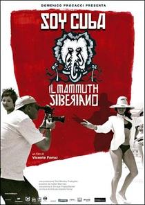 Soy Cuba - O Mamute Siberiano - Poster / Capa / Cartaz - Oficial 2