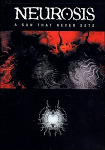Neurosis - A Sun That Never Sets - Poster / Capa / Cartaz - Oficial 1