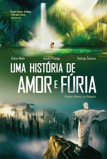 Uma História de Amor e Fúria - Poster / Capa / Cartaz - Oficial 1