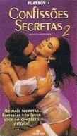 Confissões Secretas 2 (Playboy: Secret Confessions 2)