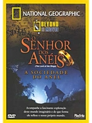 National Geographic: O Senhor dos Anéis - A Sociedade do Anel