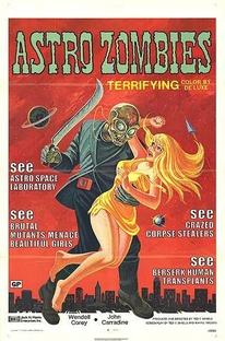 Astro Zombies - Poster / Capa / Cartaz - Oficial 1