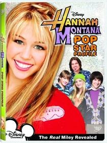 Hannah Montana - Perfil de Pop Star - Poster / Capa / Cartaz - Oficial 1
