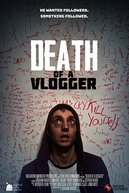 Death of a Vlogger (Death of a Vlogger)