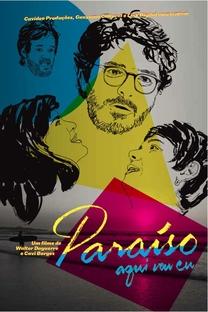Paraíso, Aqui Vou Eu - Poster / Capa / Cartaz - Oficial 1