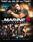 Busca Explosiva 5: Campo de Batalha (The Marine 5: Battleground)
