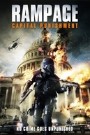 Rampage 2: A Punição (Rampage 2 : Capital Punishment)