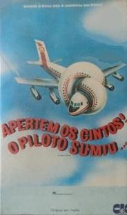 Apertem os Cintos... O Piloto Sumiu - Poster / Capa / Cartaz - Oficial 4