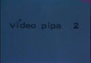 Vídeo Pipa 2 (Vídeo Pipa 2)