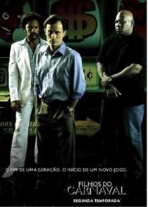 Filhos do Carnaval (2ª Temporada) - Poster / Capa / Cartaz - Oficial 1