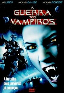 A Guerra dos Vampiros - Poster / Capa / Cartaz - Oficial 1