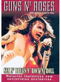 Guns n' Roses - Sexo, Drogas e Rock n' Roll - Poster / Capa / Cartaz - Oficial 1