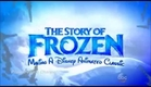 The Story of Frozen: Making A Disney Animated Classic - Introduction / HD