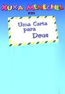 Especial de Natal - Uma Carta Pra Deus - Poster / Capa / Cartaz - Oficial 1