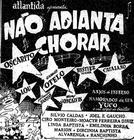 Não Adianta Chorar (Não Adianta Chorar)