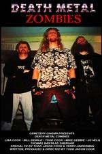 Death Metal Zombies - Poster / Capa / Cartaz - Oficial 1