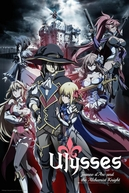 Ulysses: Jeanne d'Arc and the Alchemist Knight (Ulysses: Jeanne d'Arc to Renkin no Kishi)