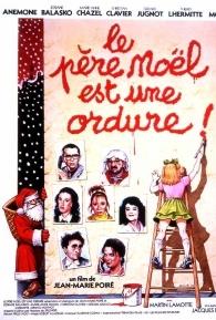 Papai Noel é um Picareta - Poster / Capa / Cartaz - Oficial 1