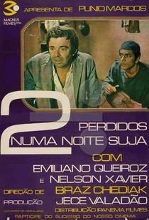 Dois Perdidos Numa Noite Suja - Poster / Capa / Cartaz - Oficial 1