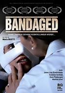 Bandaged (Bandaged)