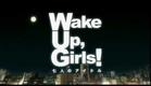 Wake Up Girls CM
