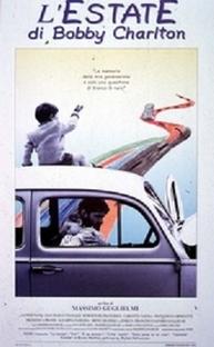 L'estate di Bobby Charlton  - Poster / Capa / Cartaz - Oficial 1