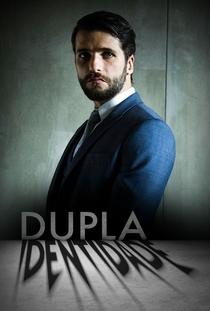 Dupla Identidade (1ª Temporada) - Poster / Capa / Cartaz - Oficial 3