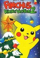Férias de Inverno do Pikachu