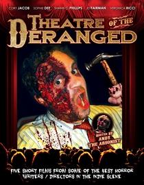 Theatre of the Deranged - Poster / Capa / Cartaz - Oficial 1