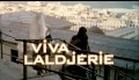 Viva Laldjérie de  Nadir Moknèche