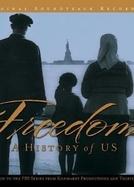 Liberdade: Uma História de Nós (Freedom: A History of Us)