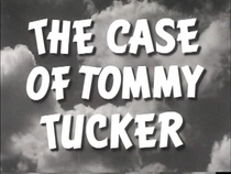 The Case of Tommy Tucker - Poster / Capa / Cartaz - Oficial 1