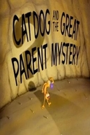 O Grande Mistério dos Pais (CatDog: The Great Parent Mystery )