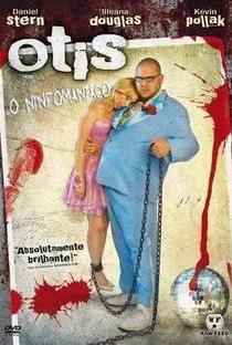 Otis: O Ninfomaníaco - Poster / Capa / Cartaz - Oficial 5