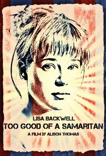 Too Good of a Samaritan - Poster / Capa / Cartaz - Oficial 1