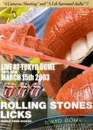 Rolling Stones - Live At Tokyo Dome 2003 (Rolling Stones - Live At Tokyo Dome 2003)