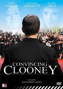 Convincing Clooney - Poster / Capa / Cartaz - Oficial 1