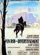 Un roi sans divertissement (Un roi sans divertissement)