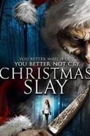 Christmas Slay (Christmas Slay)