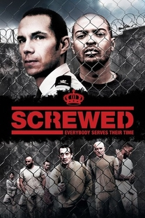 Screwed - Poster / Capa / Cartaz - Oficial 2